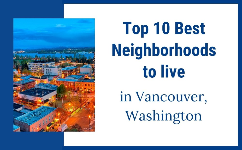 10 best neighborhoods to live in Vancouver Washington (5)