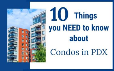 10 Things you MUST know about Condos in Portland, Oregon
