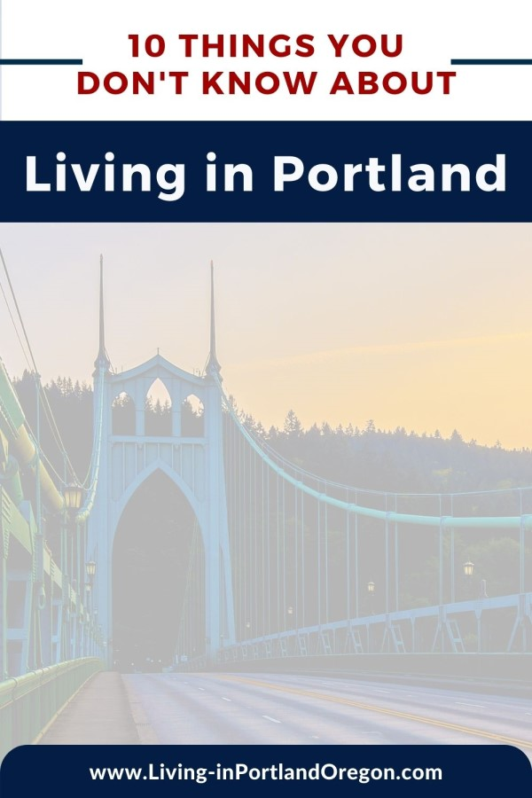 10 things you don't know about living in Portland Oregon
