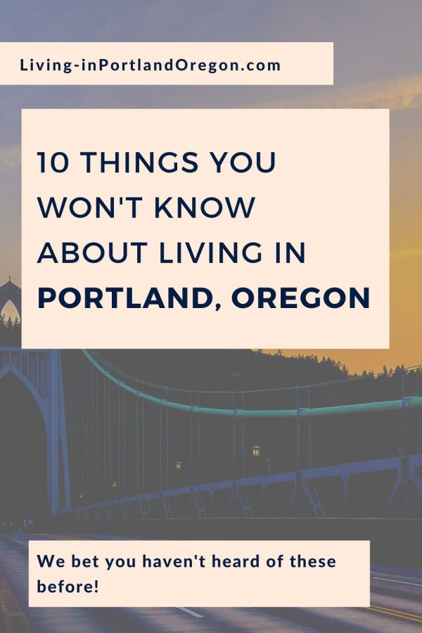 10 things you don't know about living in Portland Oregon feature img