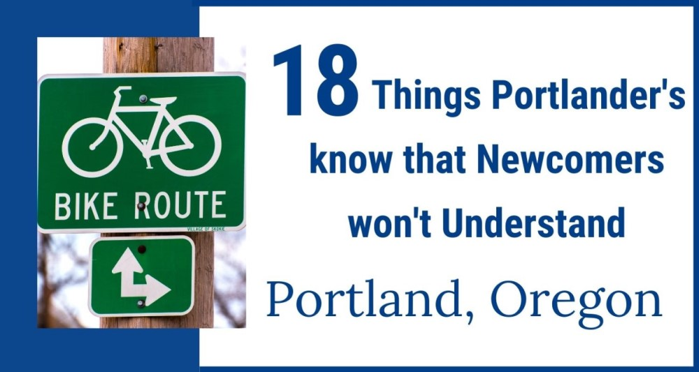 18 Things Portalnders know that Newcomers wont understand, Living in Portland Oregon