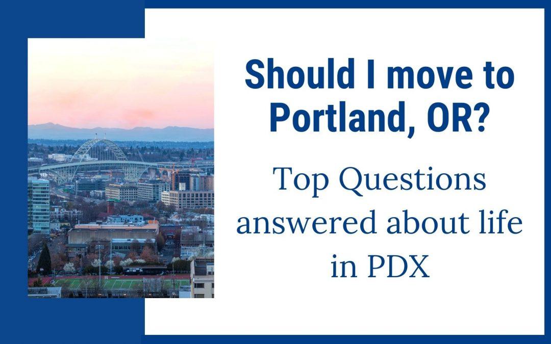 Should I move to Portland Oregon?
