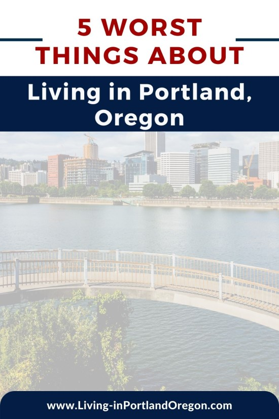 5 Worst Things about Living in Portland Oregon