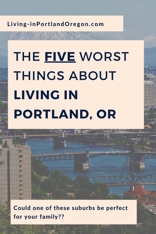 5 Worst Things about Living in Portland Oregon (4)