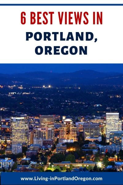 6 Best Views in Portland, Living in Portland Oregon real estate agents