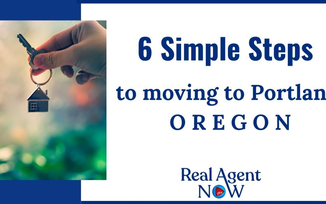 6 Steps to Moving to PDX