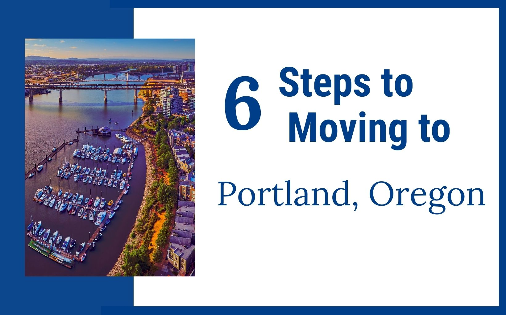 6 steps to moving to Portland Oregon feature image