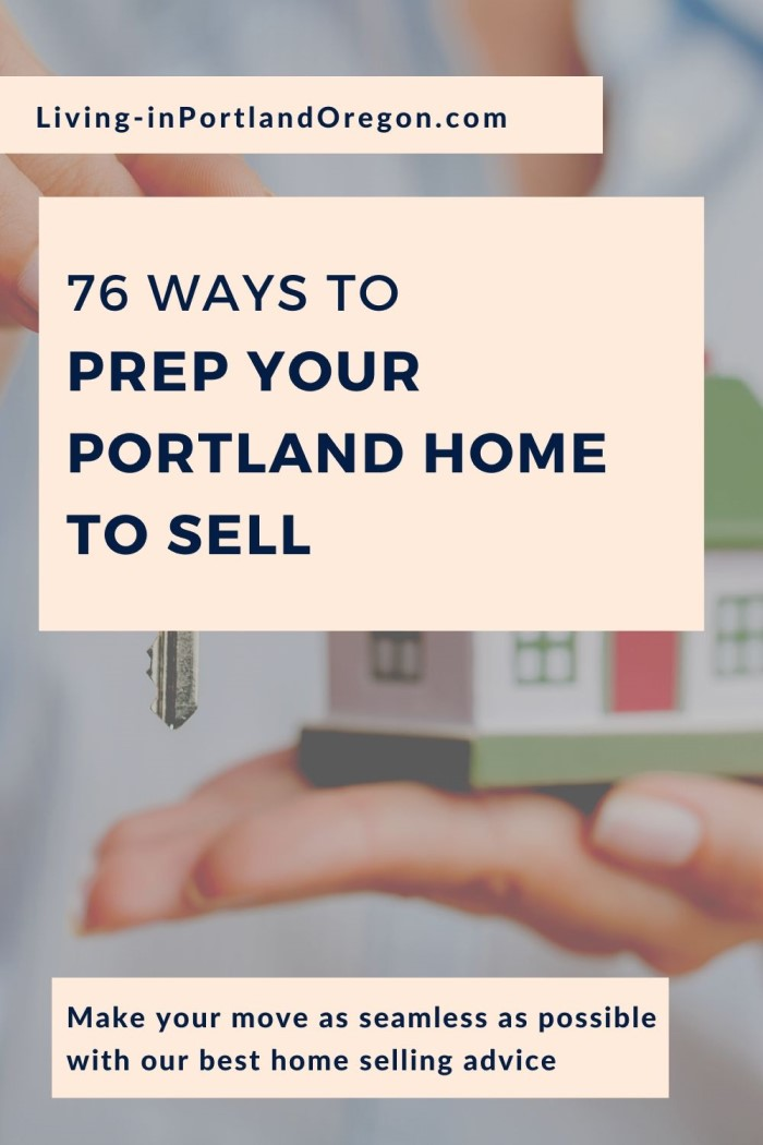 76 Ways to Prep your Portland Home to Sell