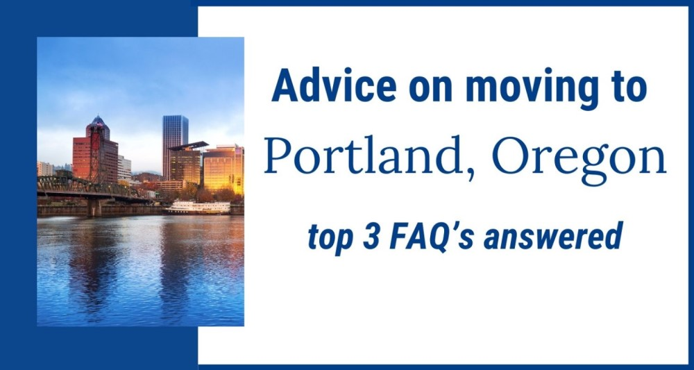 Top 3 FAQs About Moving to Portland