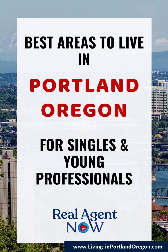 Best Areas to Live in Portland Oregon for Singles & Young Professionals (1)