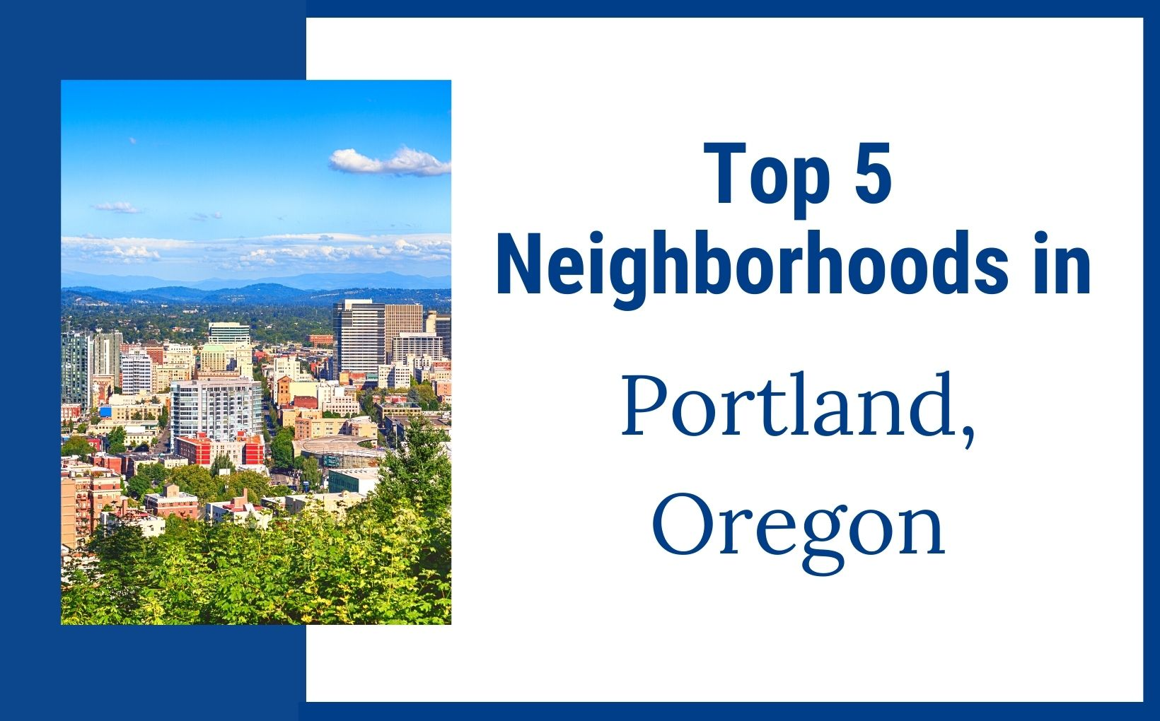 Best neighborhood to live in Portland Oregon feature image