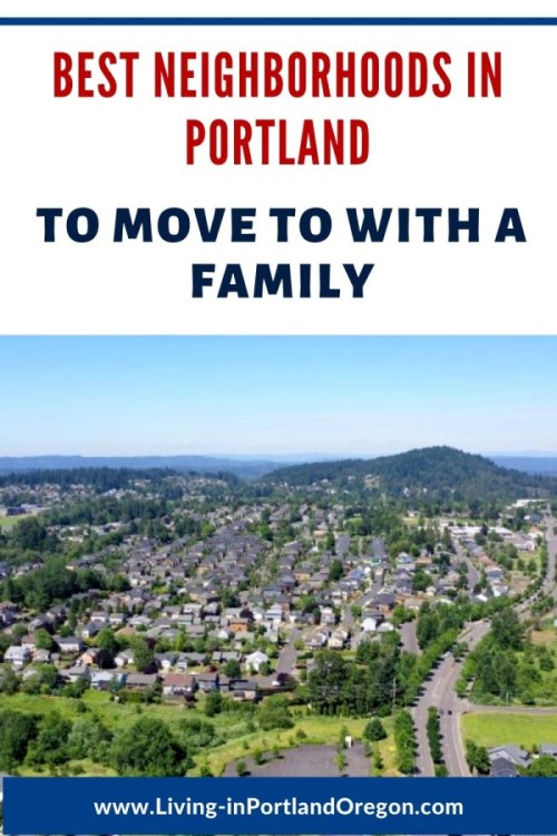 Best neighborhoods in Portland for families, Living in Portland real estate agents