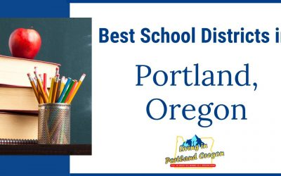 Best School Districts to live in PDX in 2020