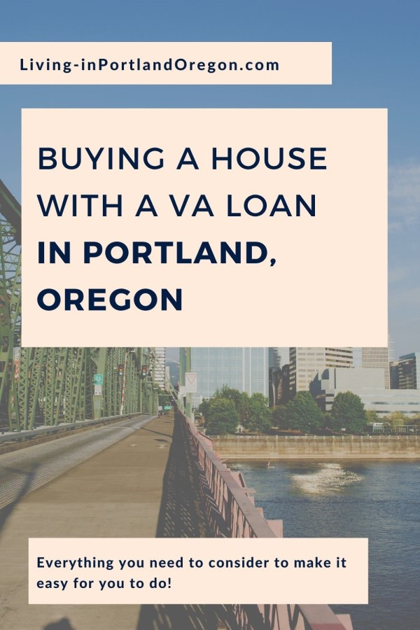 Buying a House with a VA Loan in Portland Oregon, Portalnd OR real estate agents