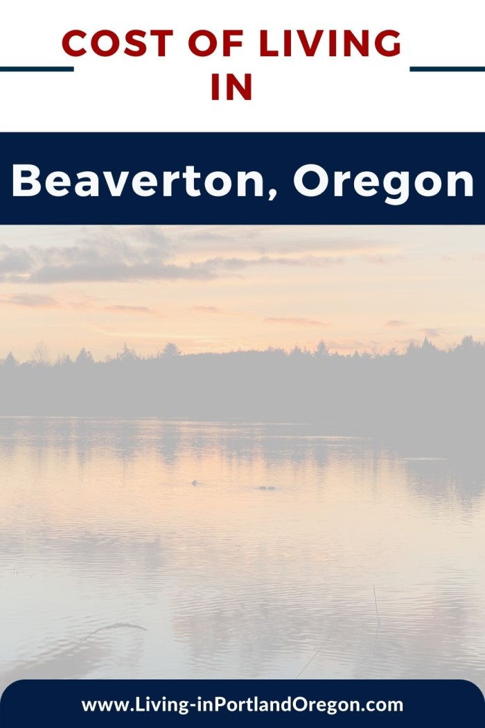 Cost of Living in Beaverton Oregon, Living in Portland OR real estate agents