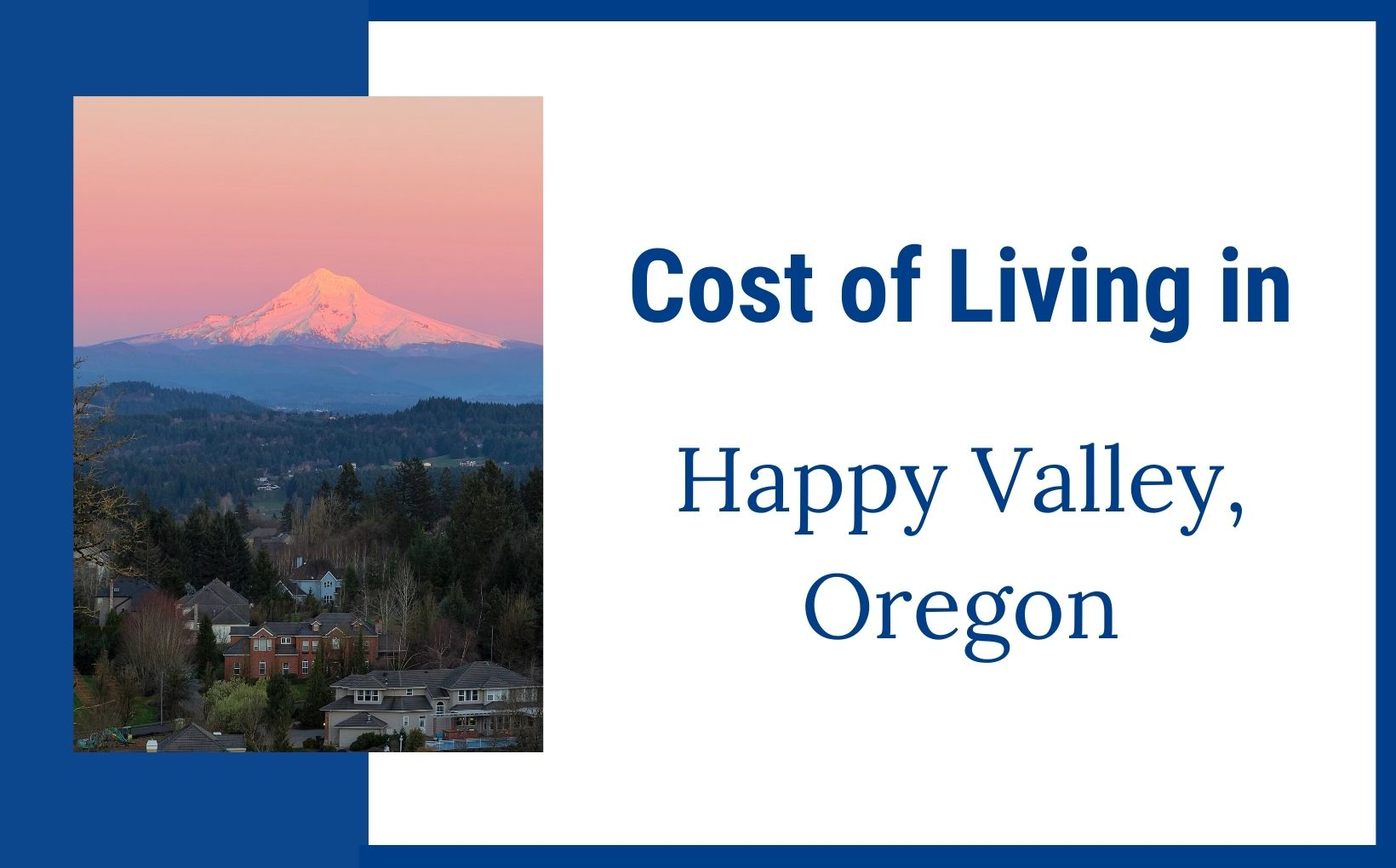 Cost of Living in Happy Valley Oregon feature image