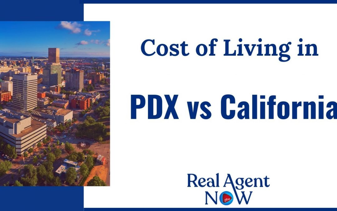 Cost of Living in PDX vs California