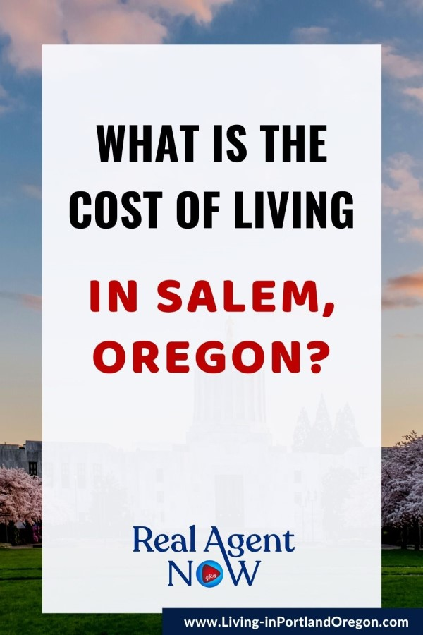 Cost of living in Salem Oregon, Living in Portland Oregon real estate