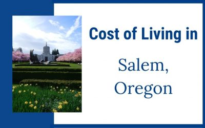 Cost of Living in Salem, Oregon