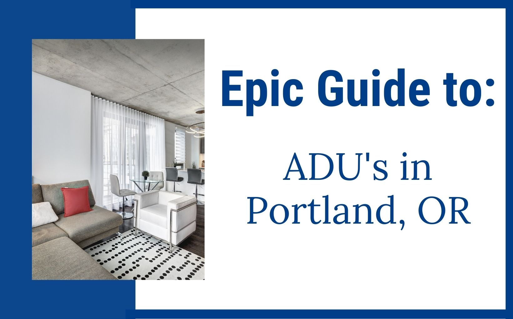 Everything to know about ADU's in Portland Oregon feature img