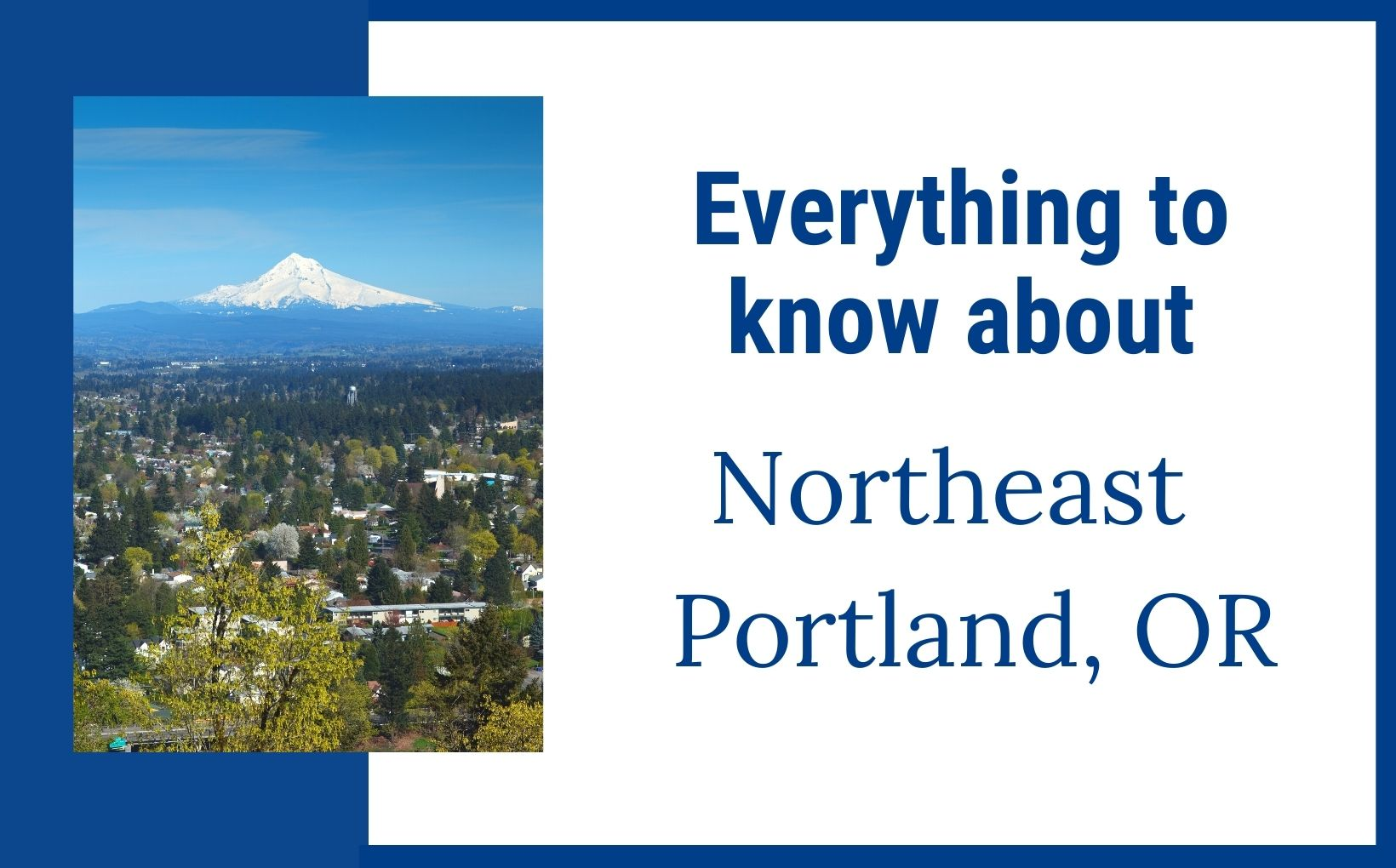 Everything to know about Northeast Portland & NE PDX Neighborhoods