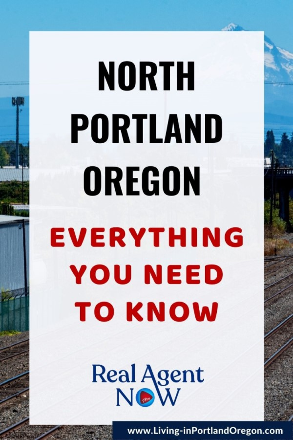 Everything you need to know about North Portland Oregon (1)