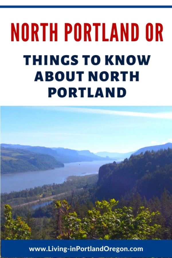 Everything you need to know about North Portland Oregon (3)