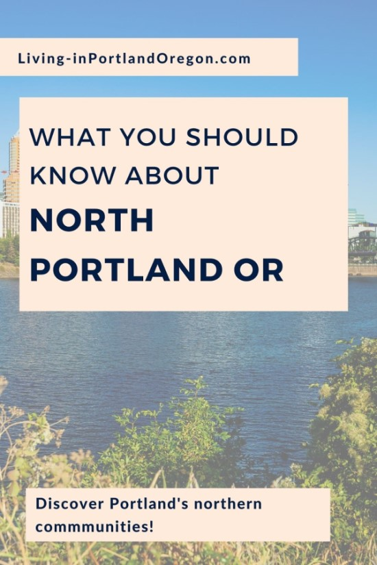 Everything you need to know about North Portland Oregon (4)