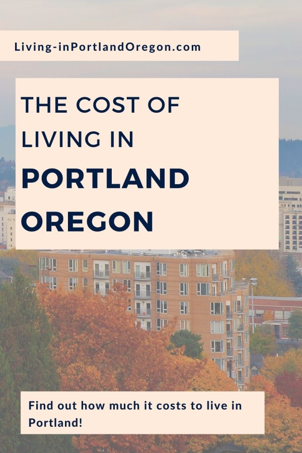 How much does it cost to live in Portland Oregon pins (4)