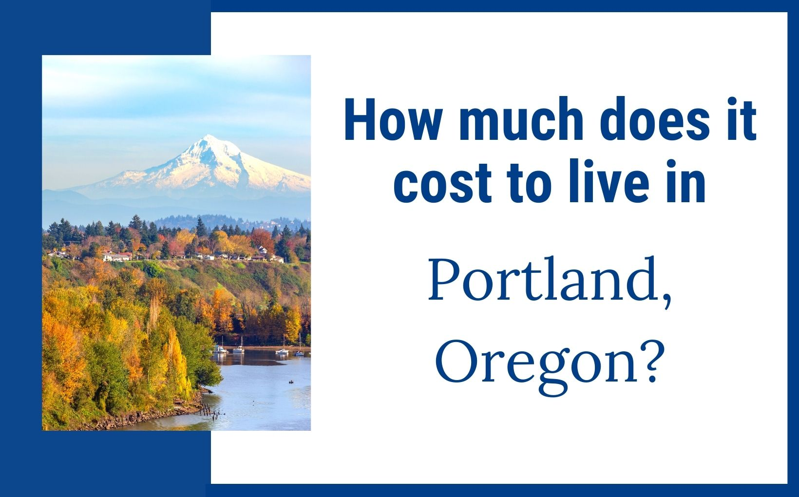 How much does it cost to live in Portland Oregon pins feature image