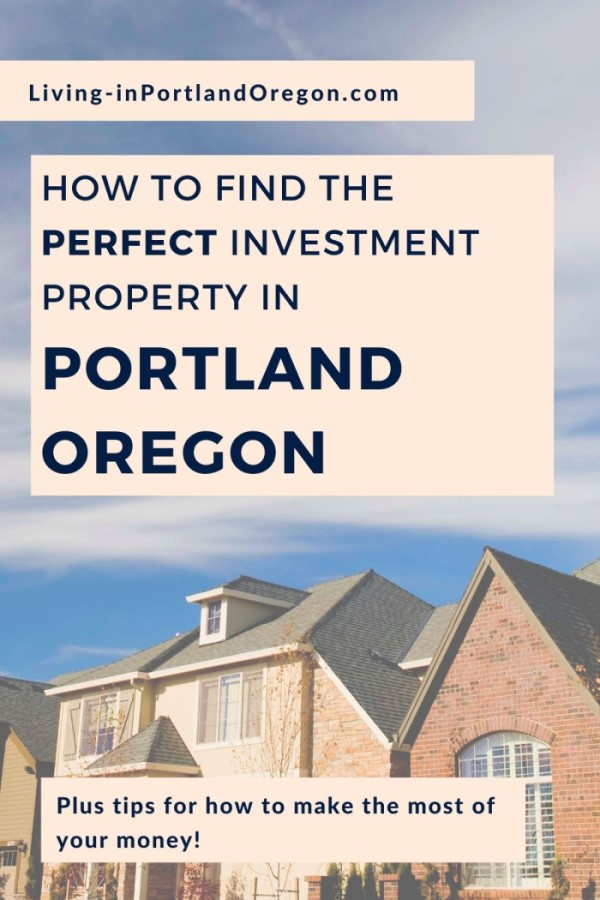 How to find the perfect investment property in Portland Oregon (4)