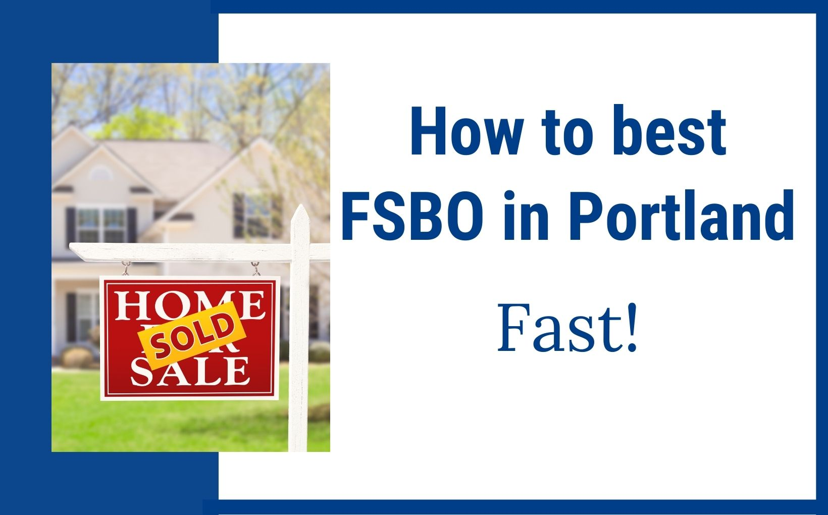 How to sell your house fast in Portland, Oregon feature image