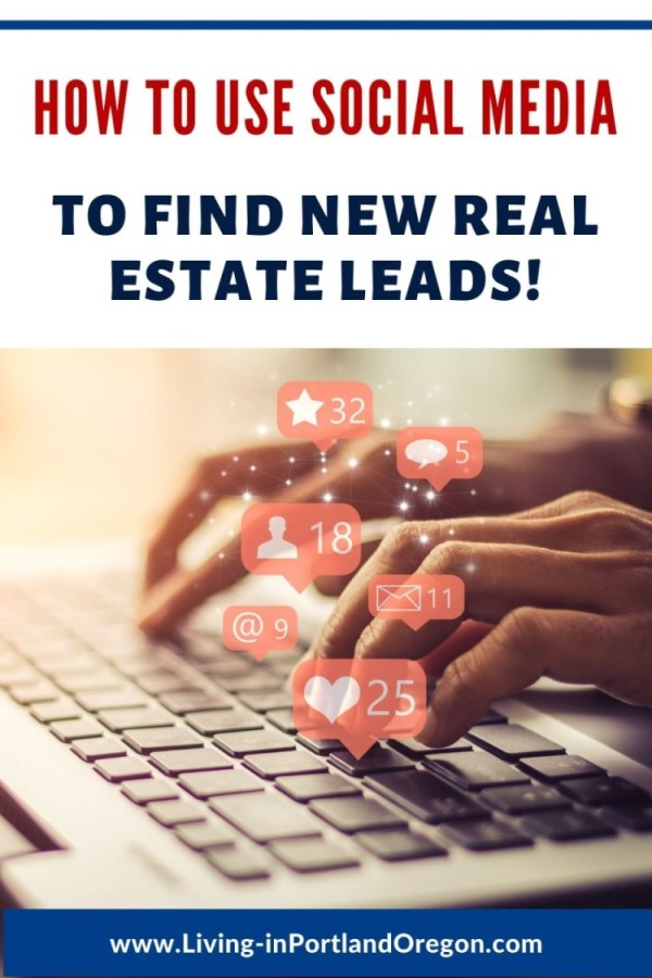 How to use social media to find real estate clients, Real Agent Now Portland real estate agents