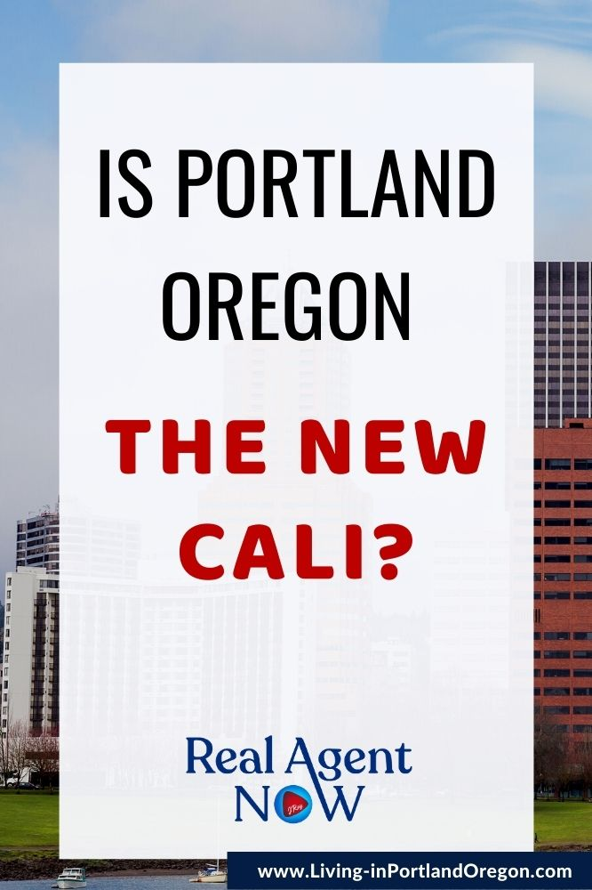 Is Portland the new California (1)