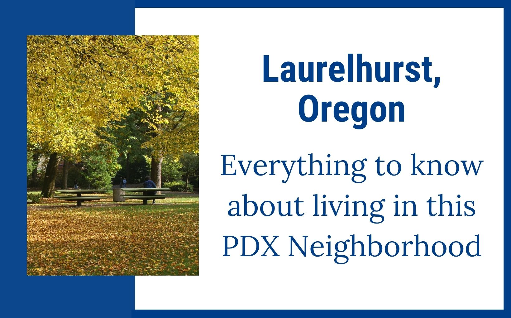 Laurelhurst Neighborhood of Portland Oregon feature image