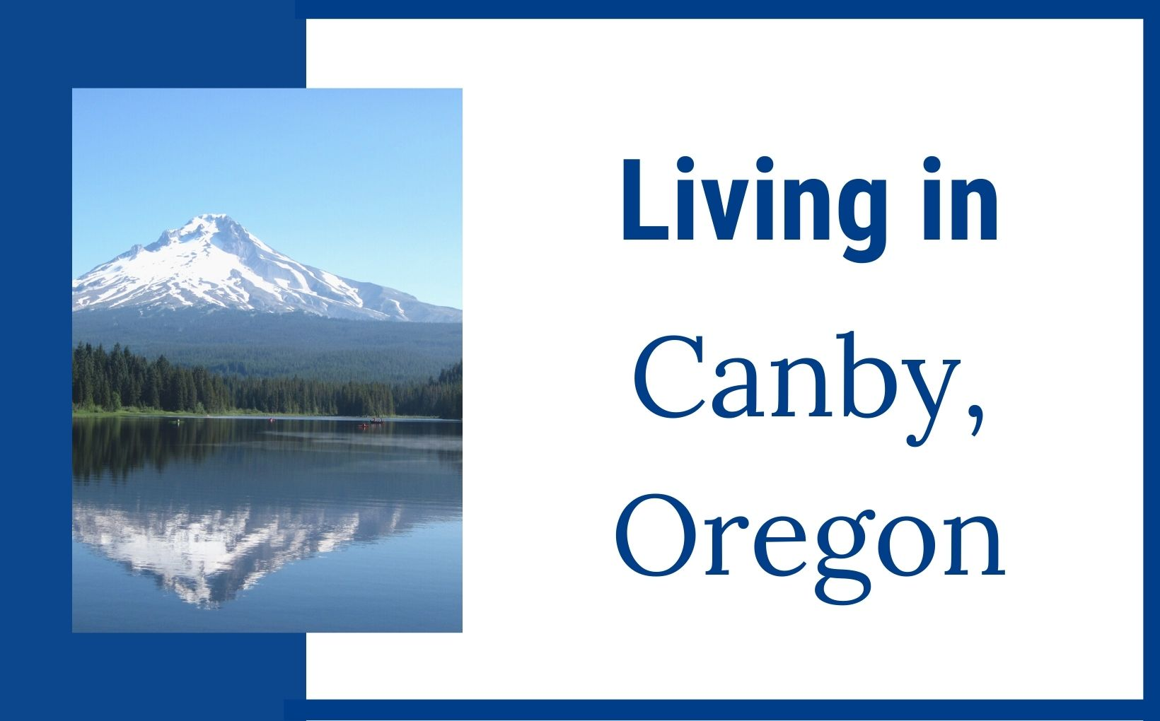 Living in Canby Oregon feature img