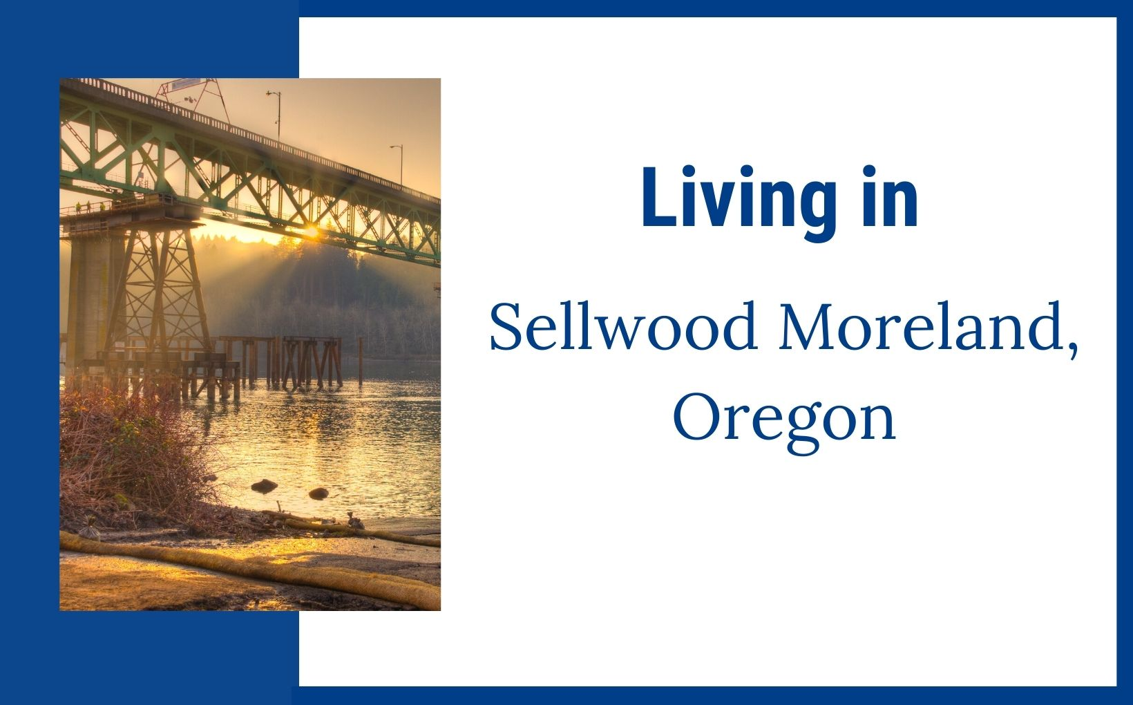 Living in Sellwood Moreland Oregon feature image