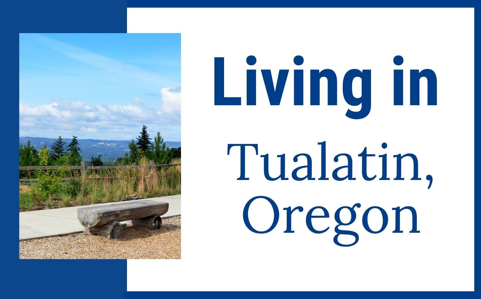 Living in Tualatin Oregon feature image