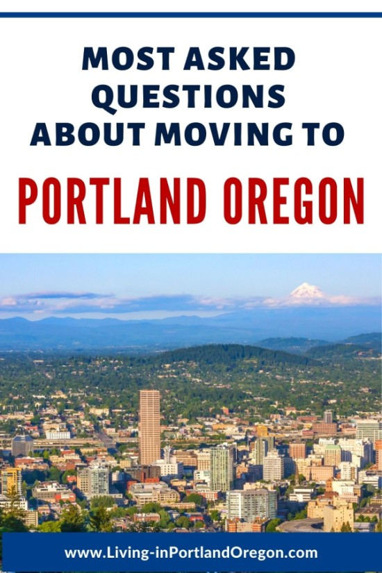 Most Asked Questions about Moving to Portland Oregon (3)