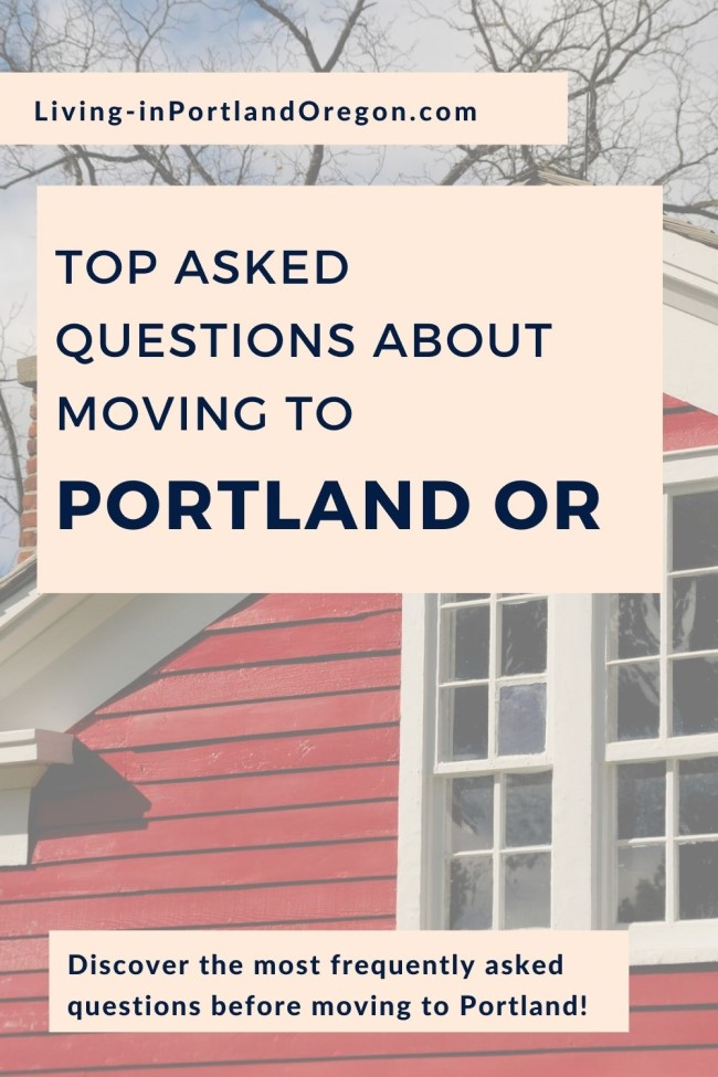 Most Asked Questions about Moving to Portland Oregon (4)