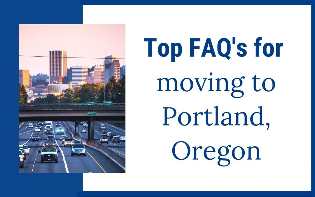 Most Asked Questions about Moving to Portland, Oregon