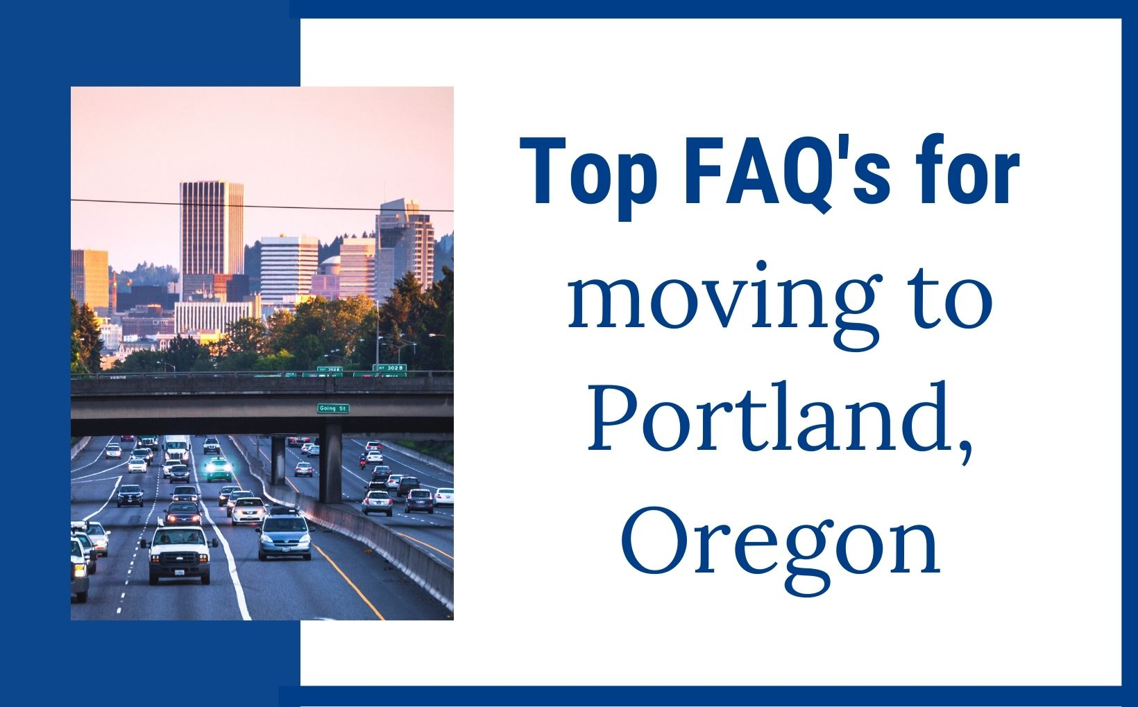 Most Asked Questions about Moving to Portland Oregon feature img