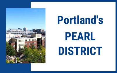 Living in the Pearl District, Portland Oregon