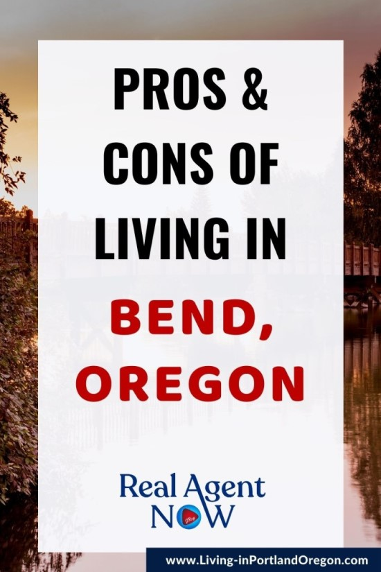 Pros and Cons of Living in Bend, Oregon, Living in Portland Oregon real estate, Real Agent Now (1)