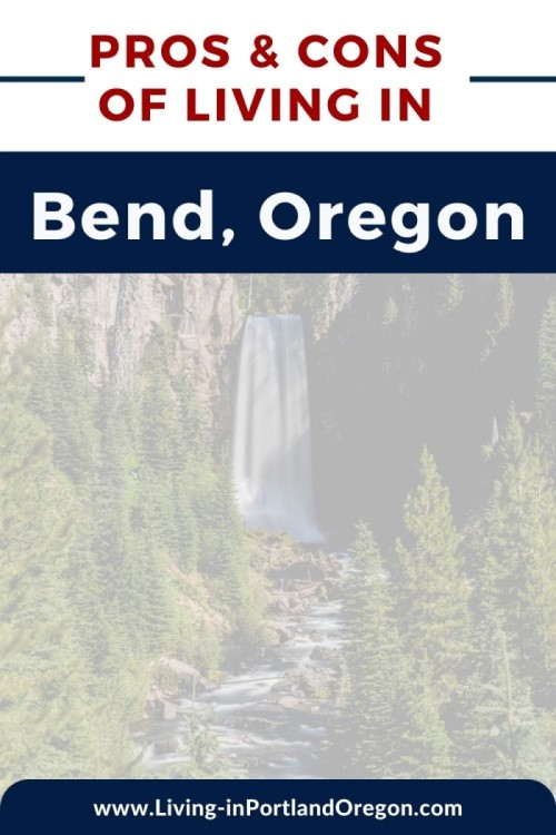Pros and Cons of Living in Bend, Oregon, Living in Portland Oregon real estate, Real Agent Now (2)