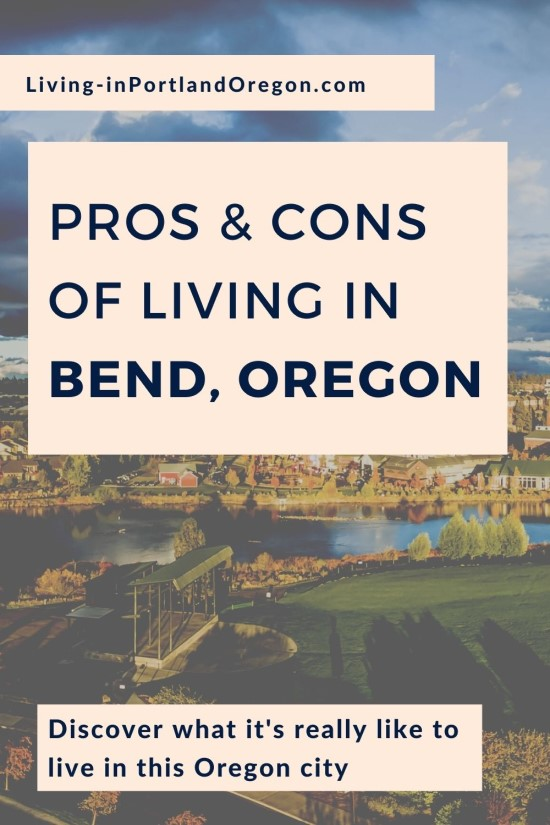 Pros and Cons of Living in Bend, Oregon, Living in Portland Oregon real estate, Real Agent Now (4)