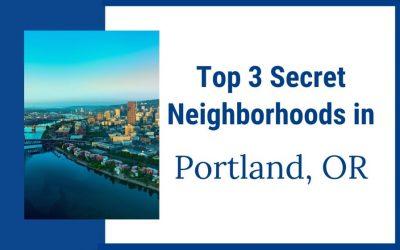 3 Secret Neighborhoods in Portland, Oregon