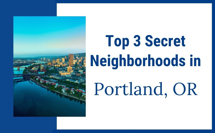 3 Secret Neighborhoods in Portland, Oregon