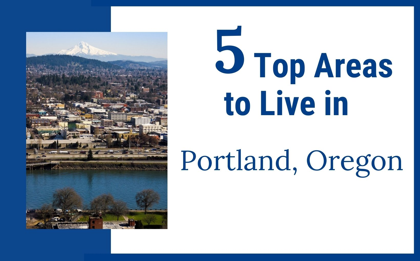 Top 5 Best Areas to live in Portland Oregon feature image