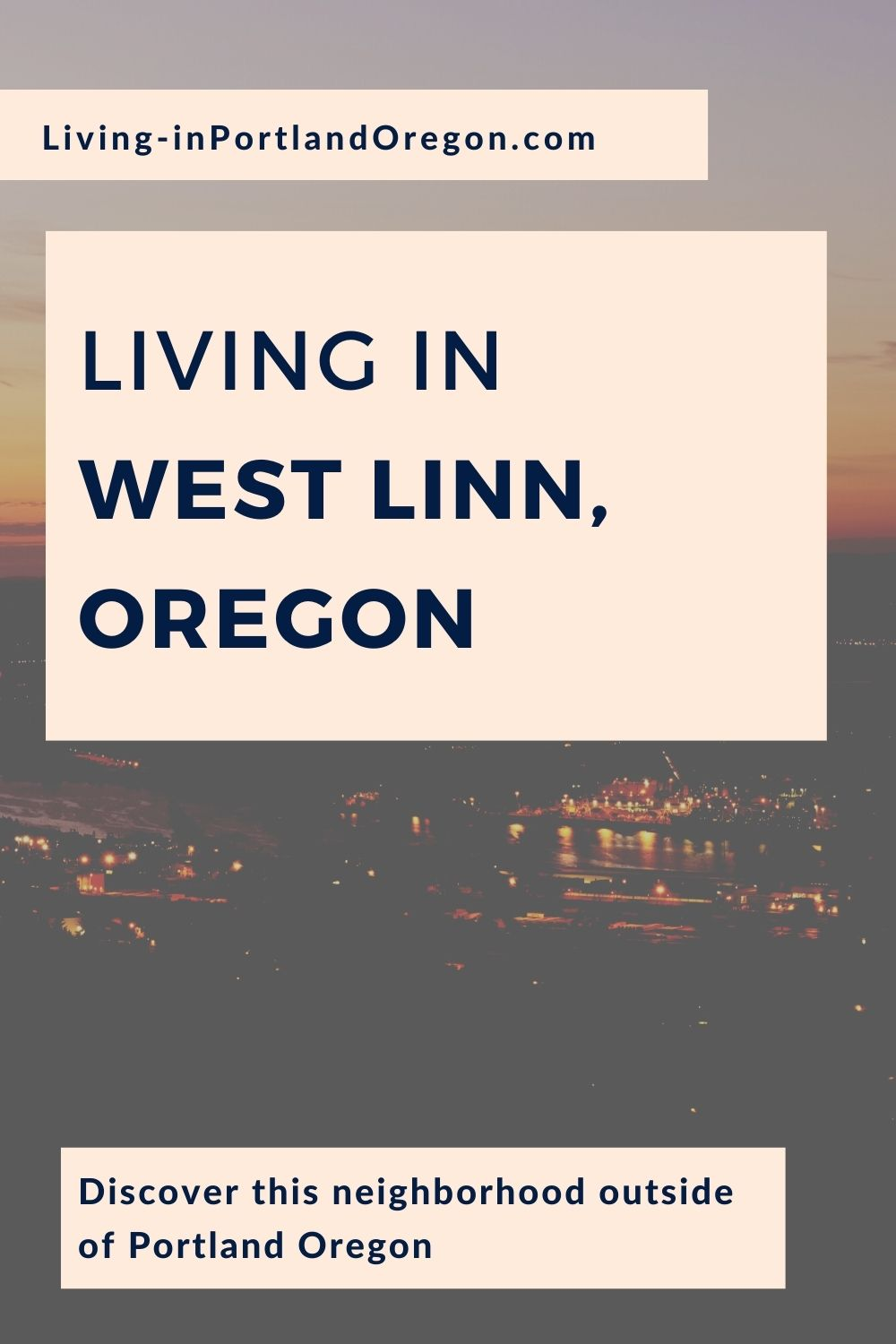 West Linn Oregon, Living in Portland Oregon real estate